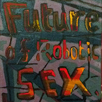 The Future of Robotic Sex by Guy Allott
